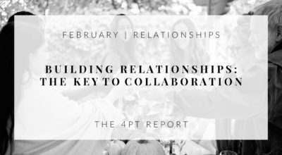 BUILDING RELATIONSHIPS: THE KEY TO COLLABORATION