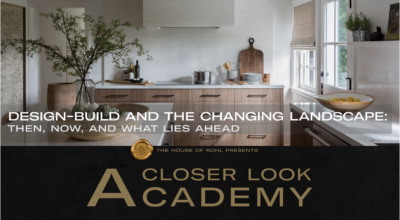 LAURA MULLER JOINS HOUSE OF ROHL FOR A LIVE PRESENTATION ON THE FUTURE OF DESIGN-BUILD